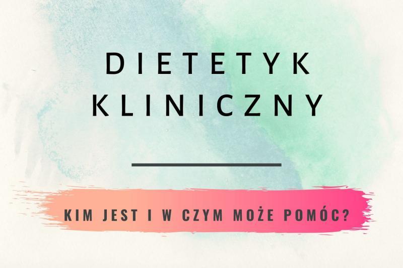 Dietetyk kliniczny Łódź – profesjonalna pomoc specjalisty w dietoterapii.